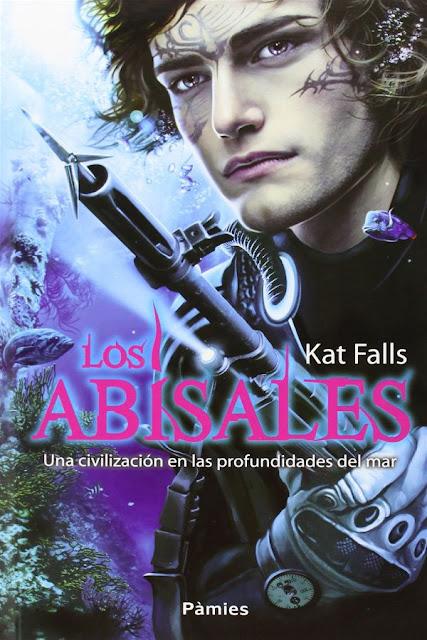 Los abisales | Los abisales #1 | Kat Falls