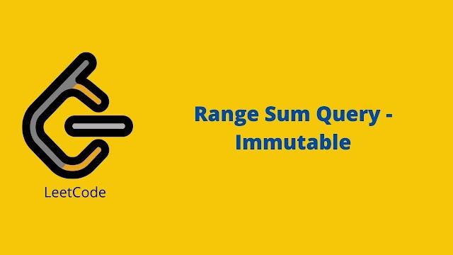 Leetcode Range Sum Query - Immutable problem solution