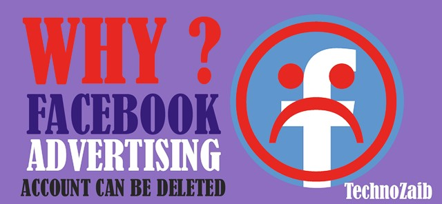 Why your Facebook Advertising account can be deleted