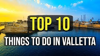 Top 10 Things To Do In Valletta
