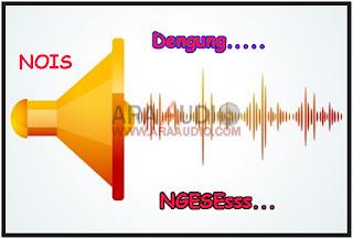 Penyebab Nois dan Dengung Pada Sound System
