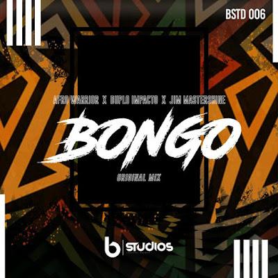 Afro Warriors , DuploImpacto & Jim Mastershine - Bongo (Original Mix)