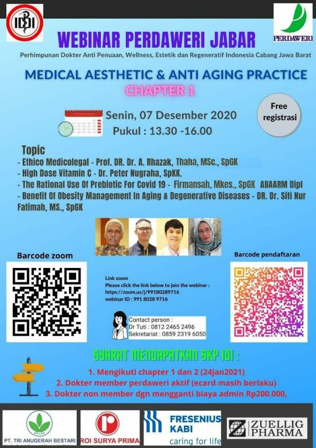 *Webinar Doctor Gathering PERDAWERI JABAR*  _Topic : Medical Aesthetic and Anti Aging Practice_