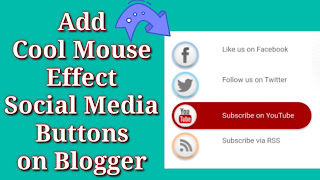 Add Cool Mouse Effect Social Media Buttons on Blogger