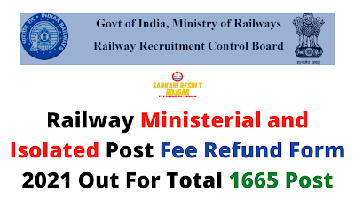 Railway Ministerial and Isolated Post Fee Refund Form 2021 Out For Total 1665 Post