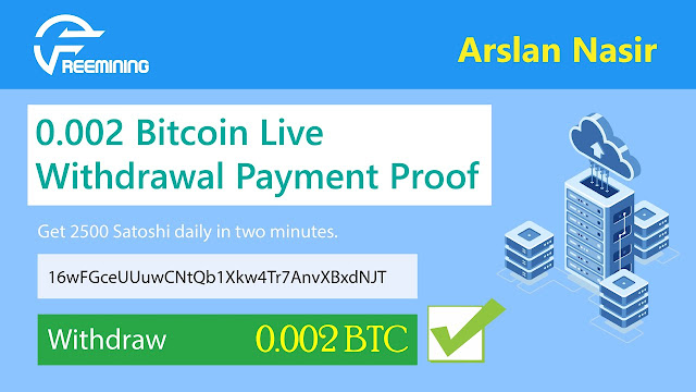FreeMining.co New Free Bitcoin Cloud Mining site 0.002 Btc Live Withdrawal Payment Proof Urdu Hindi