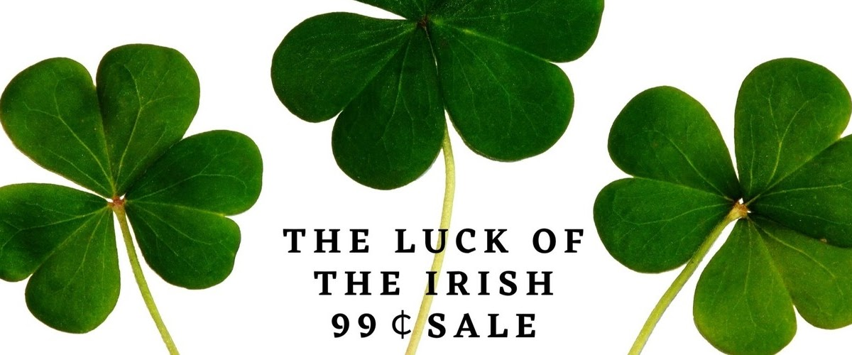 The Luck of the Irish 99¢Sale plus #KindleUnlimited #Romance and a #giveaway