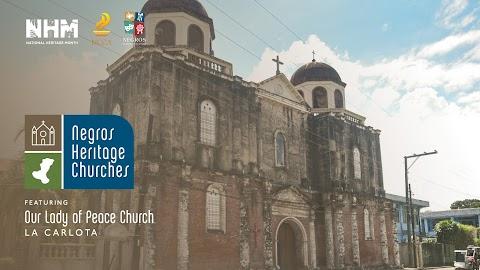 National Heritage Month Feature : The Church of Nuestra Señora de La Paz in La Carlota