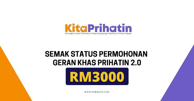 Semakan Status Permohonan Geran Khas Prihatin (GKP) 2.0 RM3000 Boleh Dibuat Bermula 15 November