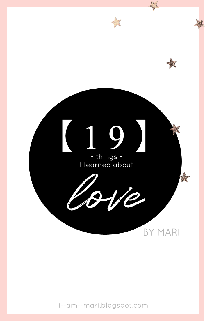 19 Things I Learned About Love
