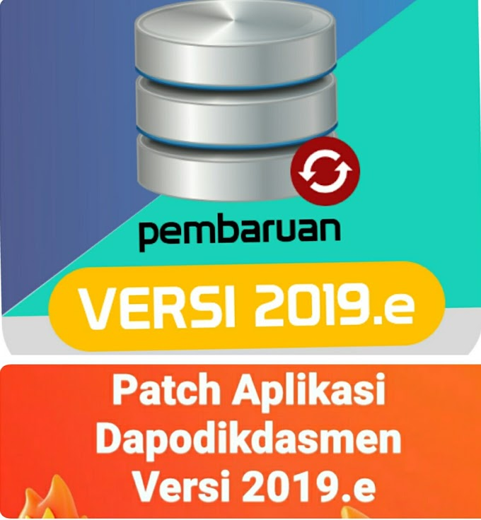 10 Link Download Patch Aplikasi Dapodikdasmen Versi 2019.e