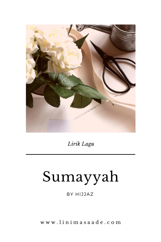 Sumayyah Hijjaz Lirik Lagu Lengkap Soundtracknya