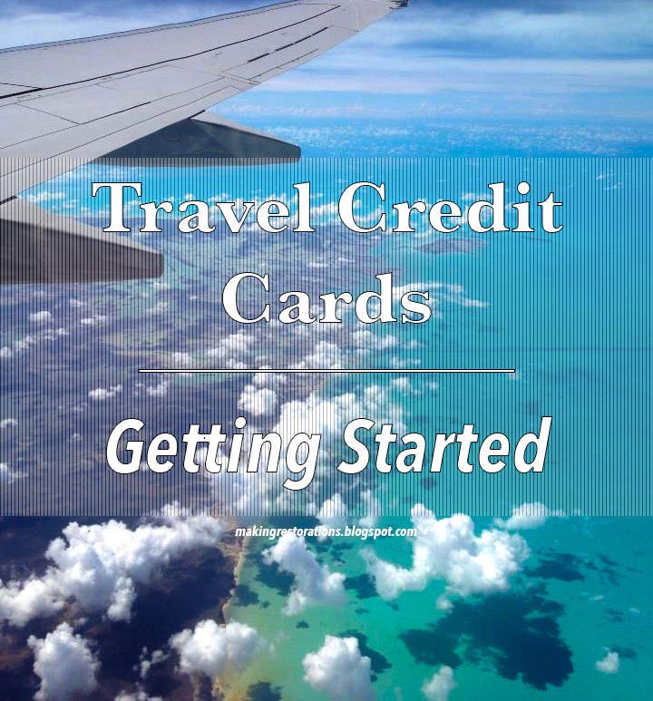 travel credit cards: getting started