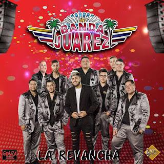 BANDA JUAREZ - LA REVANCHA (CD COMPLETO)