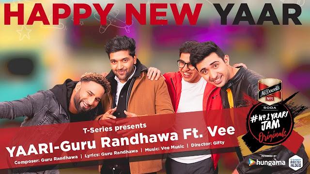 YAARI(यारी) LYRICS in English or Hindi ~ Guru Randhawa | Happy New Yaar