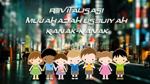 Revitalisasi Mujahadah Usbuiyah Kanak-Kanak