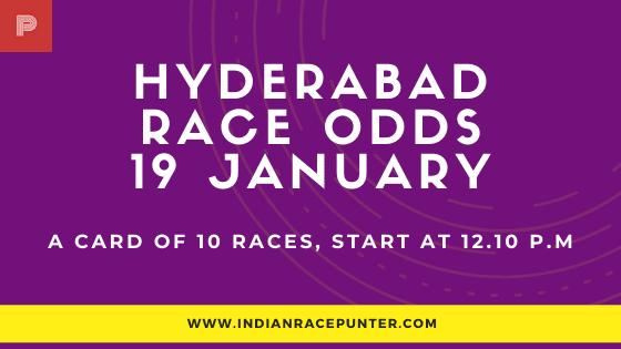Hyderabad Race Odds 19 January, Race Odds,