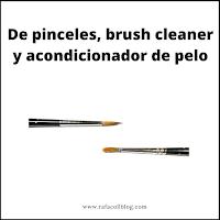 De pinceles, brush cleaner y acondicionar de pelo