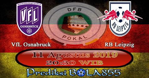 Prediksi Bola855 VfL Osnabruck vs RB Leipzig 11 Agustus 2019