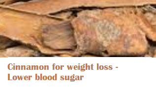 Cinnamon for weight loss - Lower blood sugar