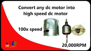 how to convert any motor into high speed dc motor