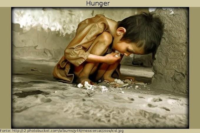 Algumas dores marcam para sempre,  fome é uma delas