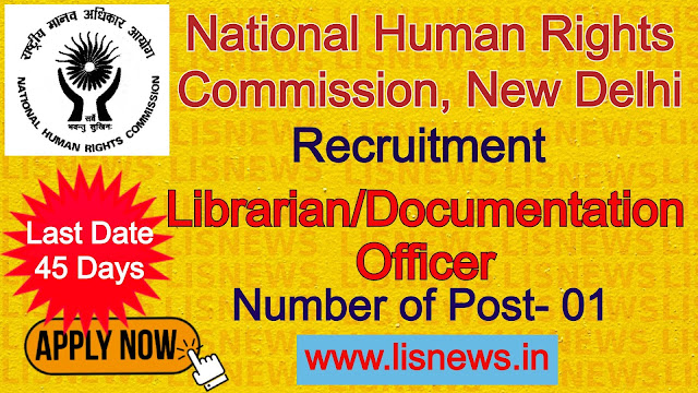 Librarian/Documentation Officer Post at National Human Rights Commission, New Delhi