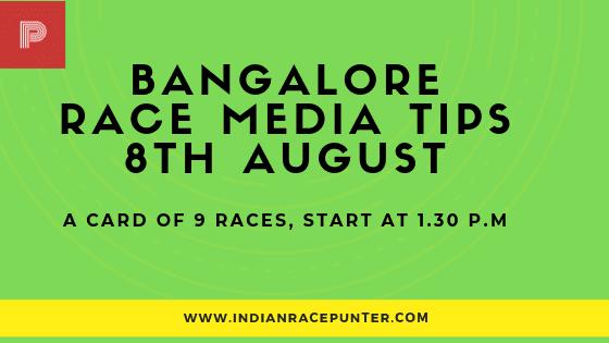 Bangalore Race Media Tips 8 August