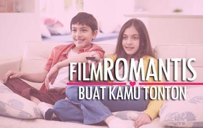 Film Indonesia Paling Romantis Terbaru