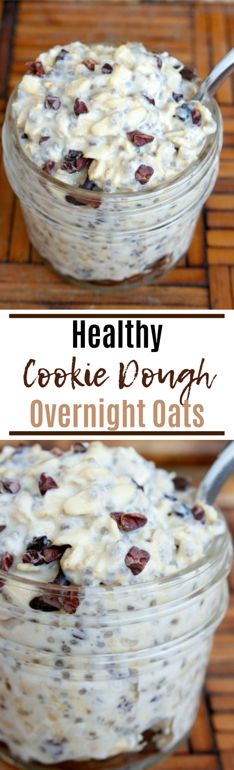Healthy Cookie Dough Overnight Oats #glutenfree #breakfast