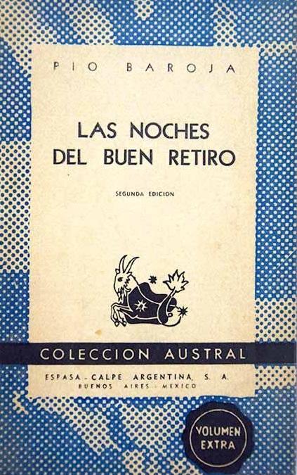 https://laantiguabiblos.blogspot.com/2020/07/las-noches-del-buen-retiro-pio-baroja.html