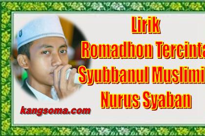 Lirik RAMADHAN TERCNTA Syubbanul Muslimin  Vocal Nurus Syaban