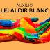 Pagamentos de editais da Lei Aldir Blanc serão retomados dia 22.