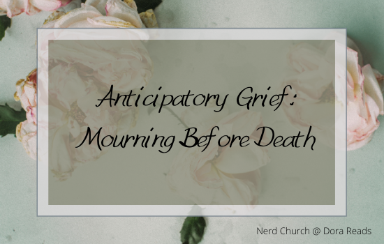 'Anticipatory Grief: Mourning Before Death' with flowers in the background