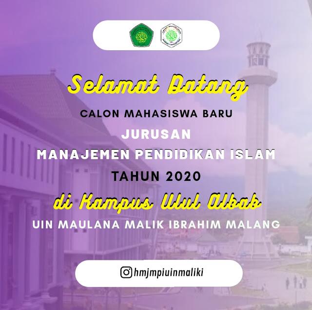 Informasi Mahasiswa Baru Manajemen Pendidikan Islam (MPI) UIN Maliki Malang