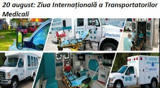 20 august: Ziua Internațională a Transportatorilor Medicali