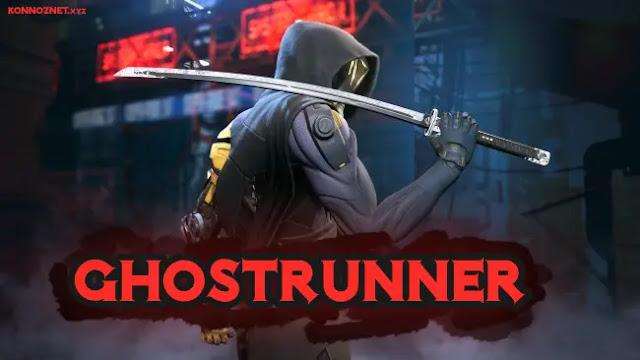 تحميل لعبة Ghostrunner للكمبيوتر مجانا