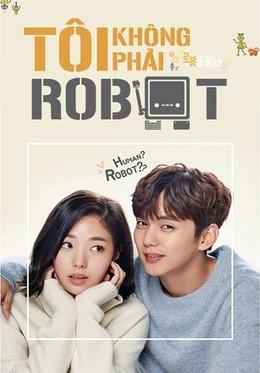 Xem Phim Tôi Không Phải Là Robot