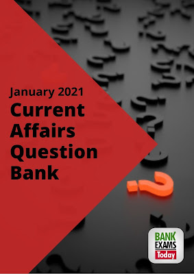 Current Affairs Question Bank: January 2021