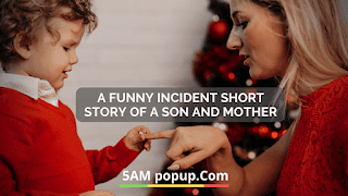 A Funny Incident Short Story Of A Son And Mother