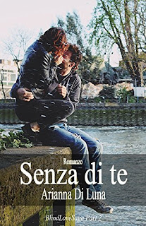 Senza Di Te (Blind Love Saga Vol. 2) PDF