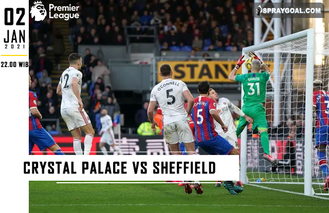 Prediksi Skor Crystal Palace Vs Sheffield Sabtu 02 Januari 2021