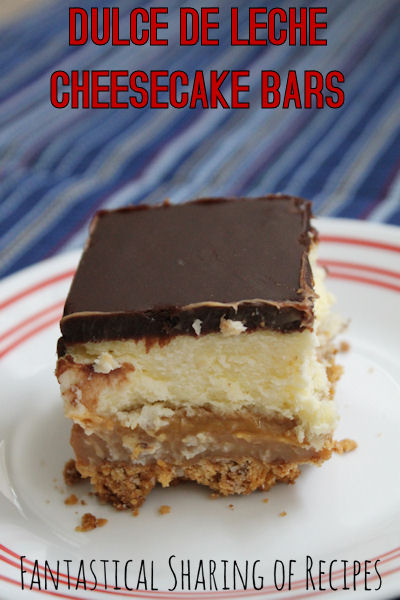 Dulce de Leche Cheesecake Bars - 4 layers of sinful sweet deliciousness | www.fantasticalsharing.com