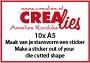 http://www.all4you-wilma.blogspot.com https://www.crealies.nl/nl/product/clsticker
