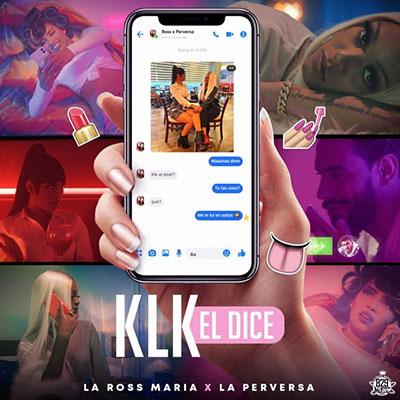 La Ross Maria ft La Perversa - Klk El Dice