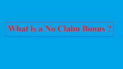 What is a No Claim Bonus ?