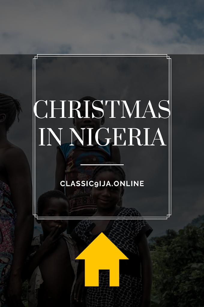 BLOGMAS: Christmas In Nigeria.