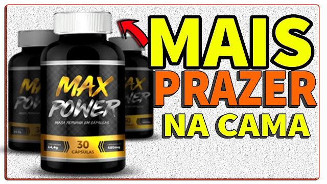 Max Power - Max Power - é bom? - onde comprar max power? - max power funciona?