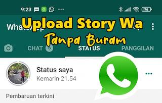 Cara Upload Story Whatsapp Tanpa Buram