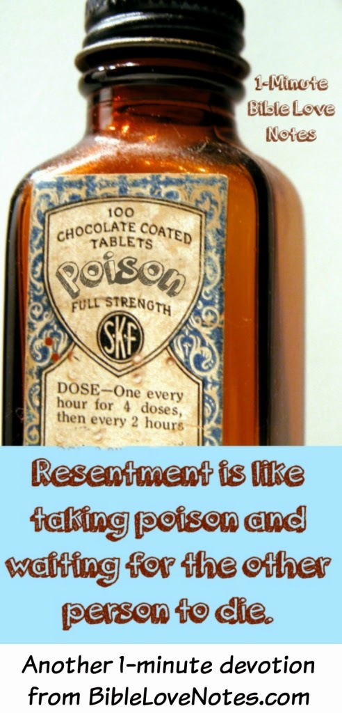 Resentment is like taking poison and waiting for the other person to die, resentment, unforgiveness, bitterness